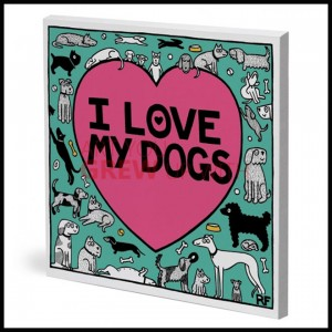 Off The Leash - I Love My Dogs canvas